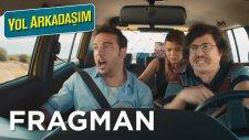 Yol Arkadaşım - Fragman (27 Ekim'de Sinemalarda!)