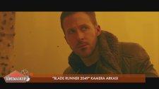 Blade Runner 2049 / Bıçak Sırtı 2049 Kamera Arkası