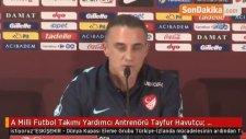 A Milli Futbol Takımı Yardımcı Antrenörü Tayfur Havutçu:
