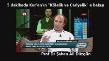 5 Dakikada Kur'an'ın ' Kölelik ve Cariyelik' E Bakışı