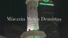 İqamat Al Salah Makkah Masjid Al Haram. Kabede Kamet. Harameyn Usulü Kamet. Müezzin Metin Demirtas.