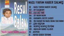 Resul Balay - Lili Lili Yar