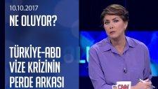 Türkiye-Abd Vize Krizinin Perde Arkası - Ne Oluyor? 10.10.2017 Salı