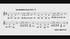 4. Etüt Muammer Sun Etüt 4 Solfej Blok Flüt Piyano Keman Gitar Müziği Sevdirme Yolları