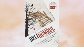 Deli Dumrul - Antalya Devlet Tiyatrosu