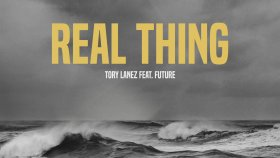 Tory Lanez - Real Thing (ft. Future)