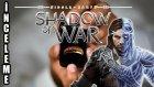 Şimdi Sauron'un Adamları Düşünsün - Shadow Of War İnceleme!