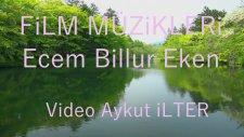 Film Müzikleri Kalbimin Sahibi Sensin Solist Müzik Öğretmeni Ecem Billur Eken