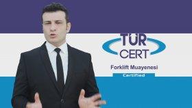 Forklift Muayenesi - TÜRCERT®