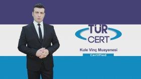Kule Vinç Muayenesi - TÜRCERT®