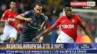 Monaco'yu İzlemeye Gelen Efsane Futbolcular, Beşiktaş Zaferini Seyretti