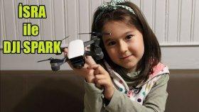 Minik Takipçimiz İsra ile Djı Spark Kutu Açılışı!