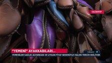 Yemeni Ayakkabıları