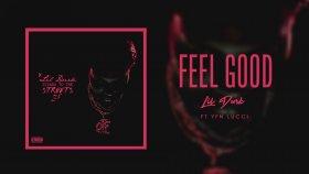Lil Durk - Feel Good feat. Yfn Lucci