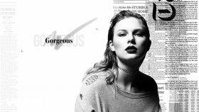 Taylor Swift - Gorgeous