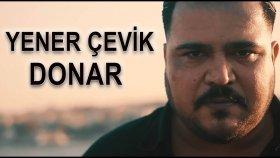 Yener Çevik - Donar