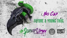 Future & Young Thug - No Cap