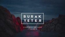 Burak Yeter - Careless Whisper Ft Alexis