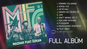 Dönmem Yolumdan - MFÖ (Official Full Albüm)