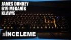 James Donkey 619 Mekanik Oyuncu Klavyesi İncelemesi