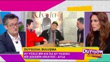 Ayla - Kim Eunja (Ayla) ve Süleyman Astsubay'ın Star Tv ''Duymayan Kalmasın