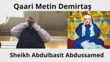 Sheikh Abdulbasit Abdussamed İmitation. Surah Al-E'lâ & Surah Al-Fatiha. By Qaari Metin Demirtaş.