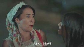 Ben Bekar, Çağdaş, Özgür Bağımsız Bir Kadınım! - Aşk ve Mavi 37.Bölüm (20 Ekim Cuma)