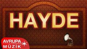 Meyhane Korosu - Hayde (Official Audio)