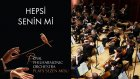 Sezen Aksu - Hepsi Senin Mi? -  (The Royal Philharmonic Orchestra)