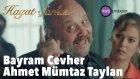 Hayat Şarkısı - Bayram Cevher (Ahmet Mümtaz Taylan)