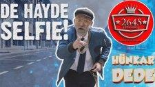 Hünkar Dede -  De Haydi Selfie (Yanlış Anlama Filmi)