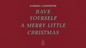 Sabrina Carpenter - Have Yourself a Merry Little Christmas