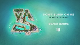 Ty Dolla $ign - Don't Sleep On Me Ft. Future