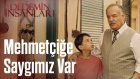 Dedemin İnsanları | Mehmetçiğe Saygımız Var