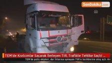 TEM'de Kıvılcımlar Saçarak İlerleyen TIR, Trafikte Tehlike Saçtı! O Anlar Kamerada
