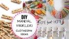 Mandallarla Yapabileceğiniz 4 Kolay Fikir/ DIY Clothespin Ideas