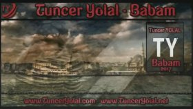 Tuncer Yolal - Babam