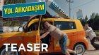 Yol Arkadaşım - Azerbeycan Teaser (Sinemalarda!)