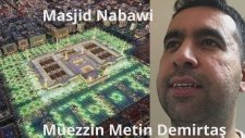 Medine ezanı. Metin Demirtaş. Azan Masjid Nabawi. İmitation muazzin Sheikh Essam Bukhari Madinah.