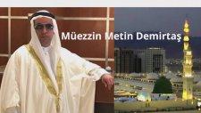 Metin Demirtaş. Medine müezzini taklidi kamet. Sheikh Essam Bukhari. İmitation Muazzin Madinah.