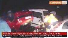 Bolu'da TEM Otoyolunda 5 Araç Birbirine Girdi: 1 Ölü, 7 Yaralı