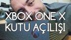 Xbox One X Kutu Açılışı