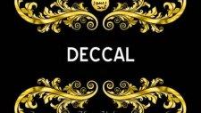 Deccal Nasıl Öldü?