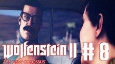 AİLE BABASI ! | Wolfenstein 2 : New Colossus Türkçe Bölüm 8