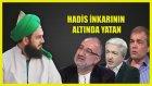 Hadis İnkarının Altında Yatanlar Derviş Molla Mustafa Sakaryevi