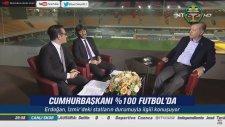 Yüzde Yüz Futbol - Recep Tayyip Erdoğan (12 Kasım 2017)