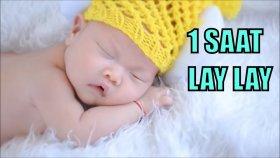1 Saat Lay Lay Ninnisi Azerice Ninni - Sevda Şengüler | Bizim Ninniler