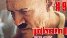 Adolf Hıtler ! | Wolfenstein 2 : New Colossus Türkçe Bölüm 9