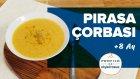 Pırasa Çorbası (8+ Ay) | Profilo ile Pişiriyoruz | İki Anne Bir Mutfak