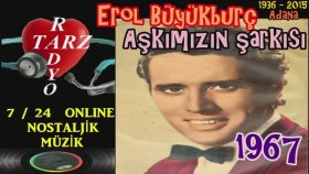 Erol Büyükburç - Aşkımızın şarkısı